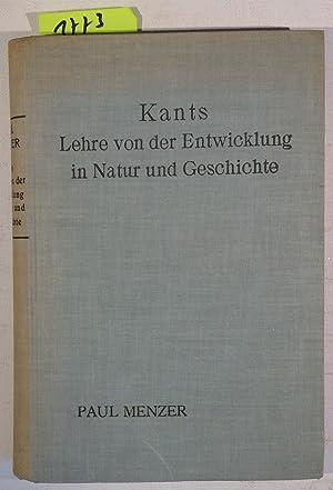 Bild des Verkäufers für Kants Lehre von Der Entwicklung in Natur Und Geschichte zum Verkauf von Antiquariat Tröger