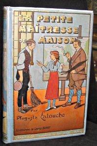 La petite maitresse de maison: Latouche Augusta