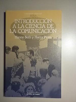 INTRODUCCIÓN A LA CIENCIA DE LA COMUNICACIÓN: BETH, Hanno -