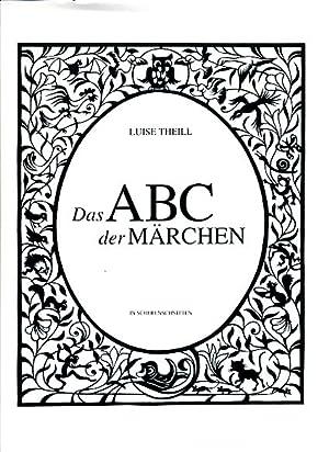 Das ABC der Märchen in Scherenschnitten.: Theill, Luise: