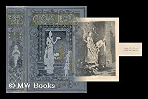 Crown Jewels, Or, Gems of Literature, Art: Northrop, Henry Davenport