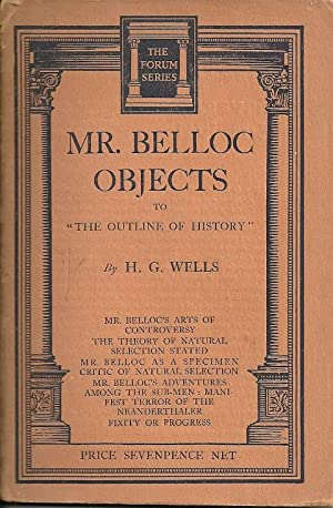 "Mr. Belloc Objects to ""The Outline of History"""