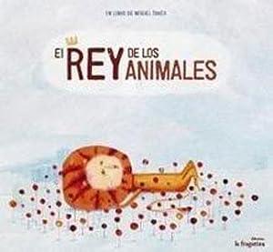 EL REY DE LOS ANIMALES: Miguel Tanco