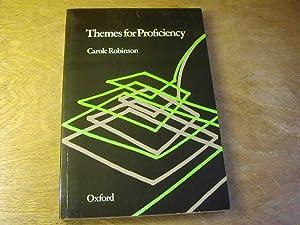 Themes for Proficiency: Carole Robinson