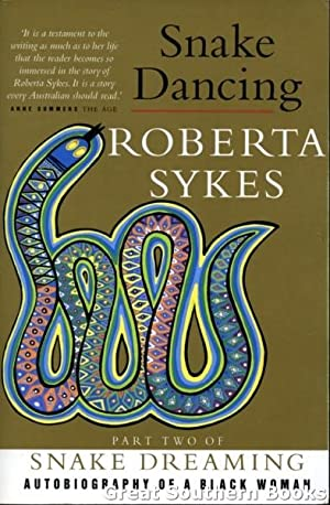Snake Dancing : Autobiography of a Black Woman