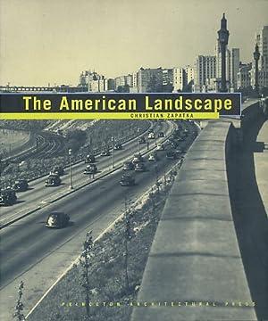 The American Landscape. Ed. by Mirko Zardini.: Zapatka, Christian: