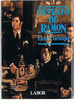RETRATO DE RAMÓN. Vida y Obra de: Granjel. Luis S.,
