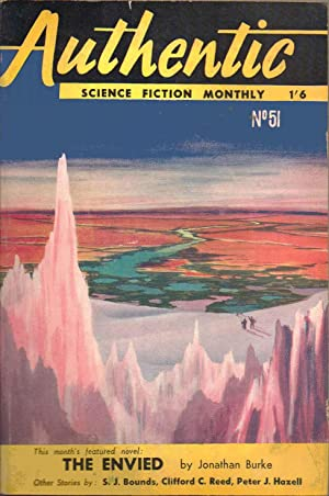 Authentic Science Fiction Monthly. Number 51. November 15th 1954. Includes: The Envied by Jonathan ...