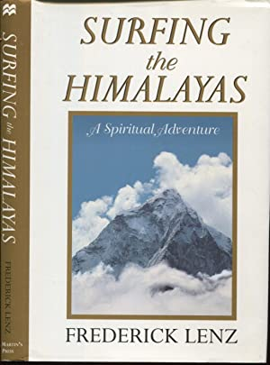 Seller image for Surfing the Himalayas A Spiritual Adventure. for sale by Peter Keisogloff Rare Books, Inc.