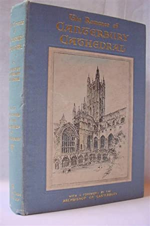 A Friend Of Canterbury Cathedral The Romance Of Canterbury Cathedral Abebooks