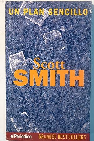 Un plan sencillo: Scott Smnith