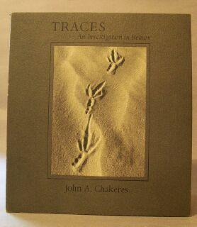 Traces: An Investigation in Reason: Chakeres, John