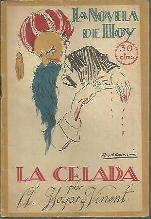 LA CELADA.: HOYOS Y VINENT,