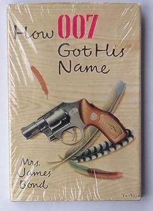 How 007 got his name: Fleming (Ian). Bond