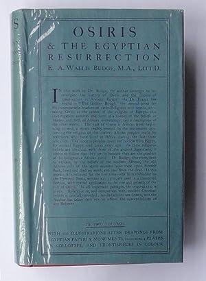 Osiris and the Egyptian Resurrection: Budge (E.A. Wallis).