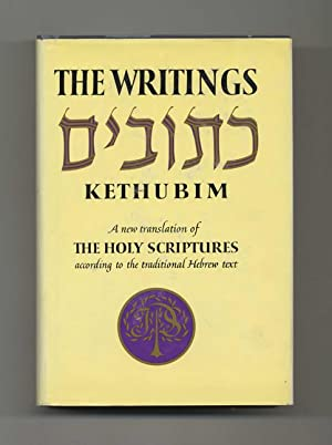 The Writings Of Kethubim: A New Translation