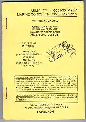 TM 11-5855-301-12&P: OPERATOR'S AND UNIT MAINTENANCE MANUAL, LIGHT, AIMING, INFRARED AN/PAQ...
