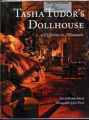 Tasha Tudor's Dollhouse. a Lifetime in Miniature. (Signed by Author, Photographer, and Tudor. )...