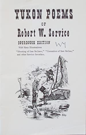 Yukon Poems of Robert W. Service: Service, Robert W.