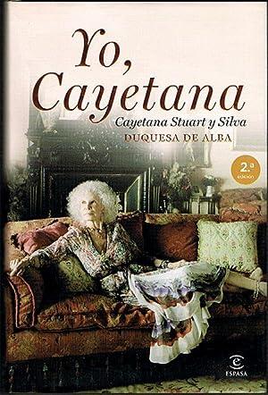 YO, CAYETANA.: STUART Y SILVA,
