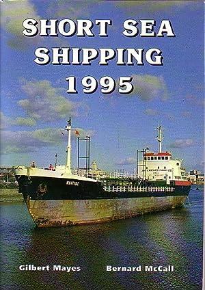 SHORT SEA SHIPPING 1995: MAYES, Gilbert &