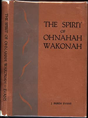 The Spirit of Ohnahah Wakonah (SIGNED)