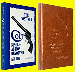 The Post-War Colt Single-Action Revolver 1976-1986: Wilkerson, Don