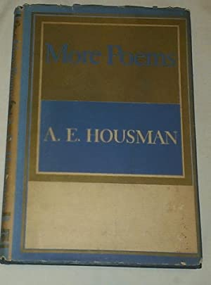 More Poems: A. E. Housman
