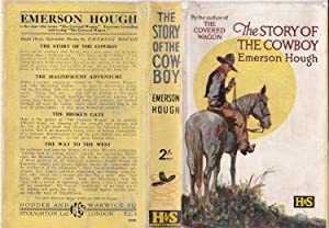 The Story of the Cowboy.: HOUGH, Emerson.