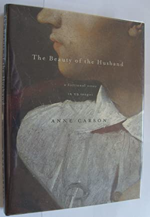 The Beauty of the Husband: A Fictional Essay in 29 Tangos [first edition, signed]