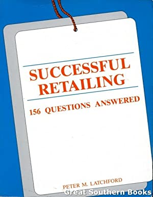 Successful Retailing: 156 Questions Answered