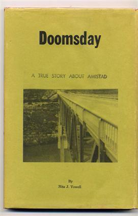 Doomsday. a True Story about Amistad.: Vowell, Nita J.