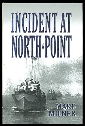 INCIDENT AT NORTH POINT.