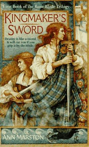 Kingmaker's Sword. First Book of the Rune Blade Trilogy.