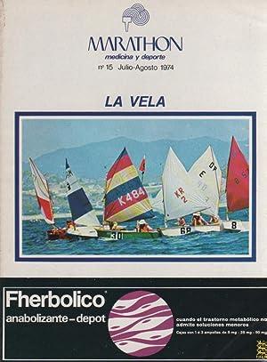 Imagen del vendedor de Marathon. Medicina y deporte. Nº 15 Julio-Agosto 1974. La vela a la venta por Librería El Cárabo