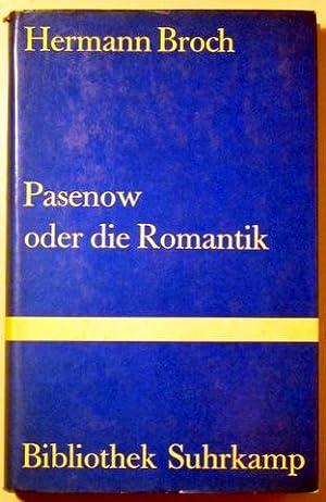 PASENOW ODER DIE ROMANTIK: BROCH, Hermann