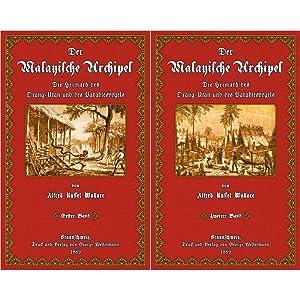 Der Malayische Archipel - 1 und 2: Wallace, Alfred Russel
