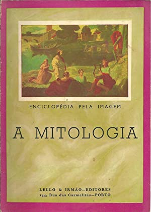 ENCICLOPÉDIA PELA IMAGEM - A MITOLOGIA: GRANGER, Ernest