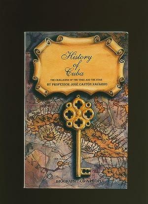 Seller image for History of Cuba; The Challenge of The Yoke and The Star (Historia de Cuba; El reto del yugo y la estrella) for sale by Little Stour Books PBFA Member