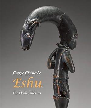 Eshu. The Divine Trickster.: Von George Chemeche.