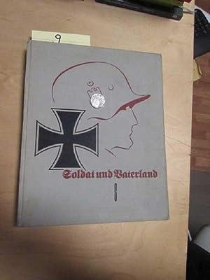Soldat und Vaterland - Drei Jahrhunderte deutschen Soldatentums bis zur Wehrmacht des Dritten ...