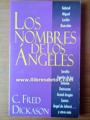 Los nombres de los ángeles: C. Fred Dickason