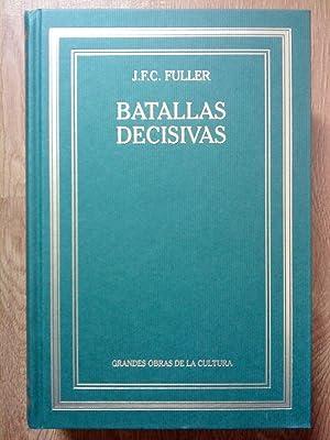 Batallas decisivas del mundo occidental: J.F.C. Fuller
