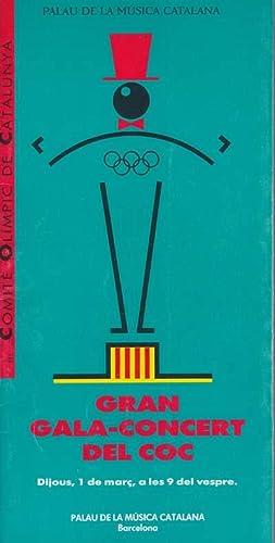 GRAN GALA-CONCERT DEL COC. 1990: L'any del: Barcelona - Jocs