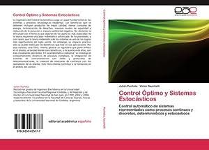 Control Óptimo y Sistemas Estocásticos : Control: Julián Pucheta