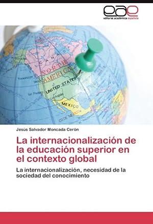 La internacionalización de la educación superior en: Jesús Salvador Moncada