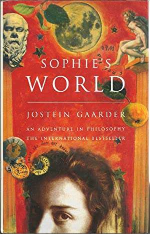 SOPHIE'S WORLD. A novel about the History: GAARDER, Jostein