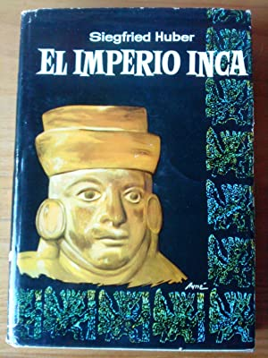 El imperio inca: Siegfried Huber
