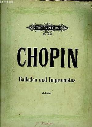 BALLADEN UND IMPROMPTUS: CHOPIN