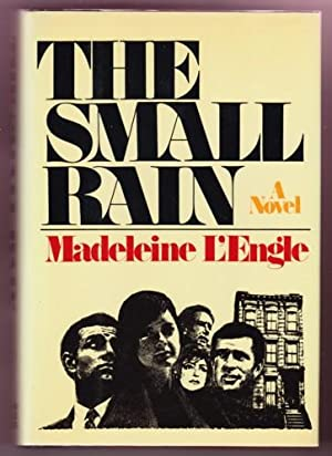 THE SMALL RAIN: L'Engle, Madeleine